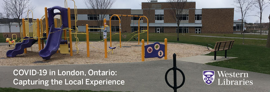COVID-19 in London, Ontario: Capturing the Local Experience