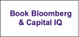 Book Bloomberg or Capital IQ
