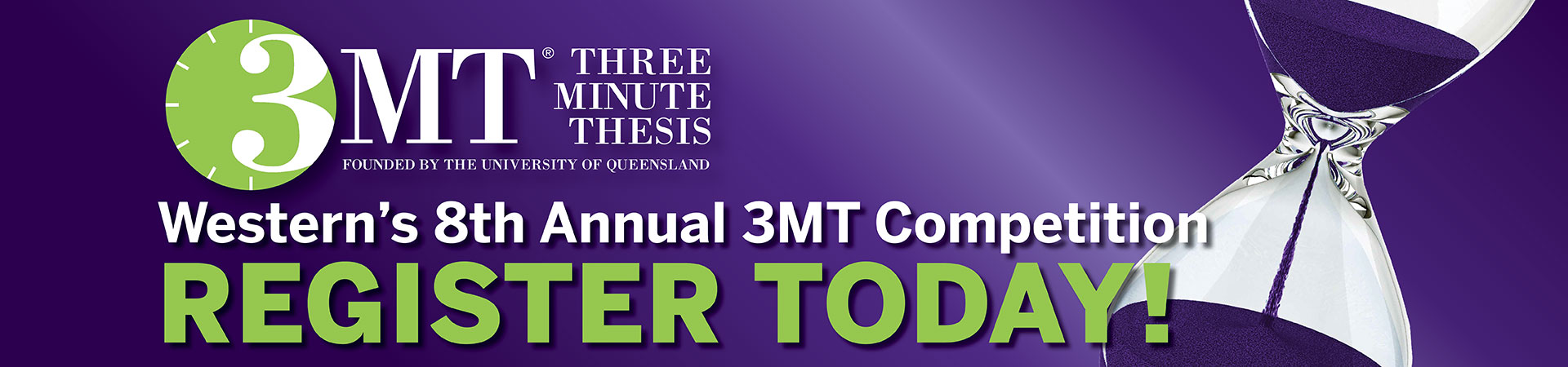 Western's 8th Annual Three Minute Thesis competition.  Register Today!